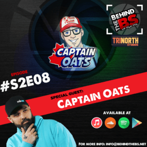 Behind the BS Season 2 Episode 8 featuring Captain Oats